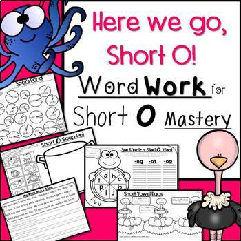 Word Work & More for Short O Mastery:  Cloze, Reading Passages, Fluency & More
