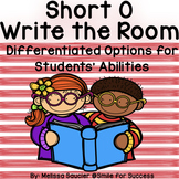 Short O - Write the Room! {Differentiated Options!}