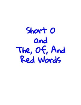 Short O and The, And, Of Sight Word Practice