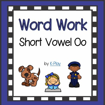 Short Oo Word Work, Games and Printables