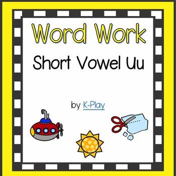 Short Uu Word Work, Games and Printables