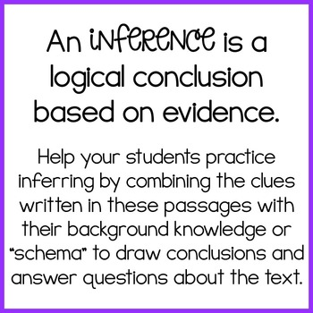 Reading Passages to Practice Inference {read, use evidence + schema and infer}