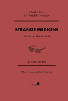 Short Play for Students: Strange Medicine