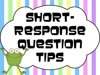 Short-Response Question Tips