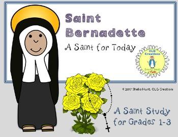 St Bernadette, Short Saint Study