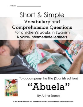 Abuela (Spanish edition): Short Simple Vocab and Comprehension Questions