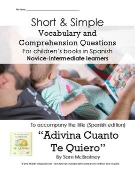 Adivina Cuanto Te Quiero: Short Simple Vocab and Comprehension Questions