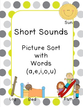 Short Sounds (Picture w Words)