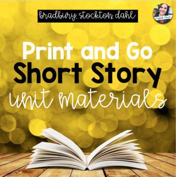 Short Stories Comprehensive Unit - Bradbury, Stockton, Dahl