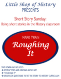 """Short Stories & History: Twain's """"Roughing It"""" and the Wild West"""