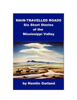 Short Stories - Main-Travelled Roads