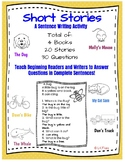 Short Stories - Answering Questions in Complete Sentences