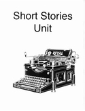 Short Stories Unit for Middle School/High School