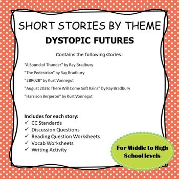 Short Stories by Theme--Dystopic Futures