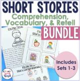 Short Stories WH questions, Vocabulary, & Retell BUNDLE