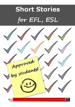 Short Stories for EFL, ESL - Approved by Students!