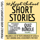 Short Stories for High School Quiz Bundle (Covers 60 Texts & Includes Test)