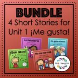 Short Stories for Unit 1 - Me gusta