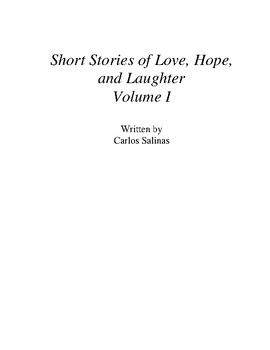 Short Stories of Love, Hope, and Laughter Volume I (eBook)