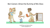 """Short Story-""""Ben Carson--Once The Dummy of His Class"""""""