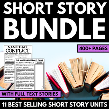 Short Story Unit - Bundle of Resources to use with 11 Different Short Stories!