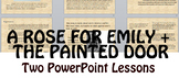 Short Story Bundle: A Rose for Emily and The Painted Door