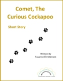 Short Story - Comet, the Curious Cockapoo