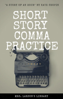 Short Story Comma Practice with Answer Key