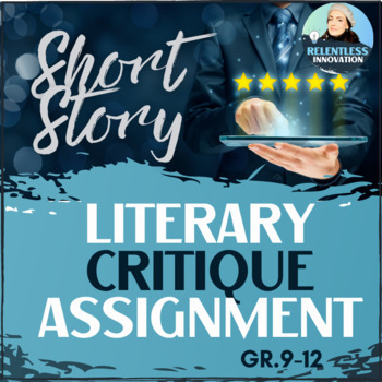 Short Story Critique Assignment and Rubric