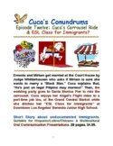 Short Story: Cuca's Carrousel Ride & ESL Class for Immigrants?