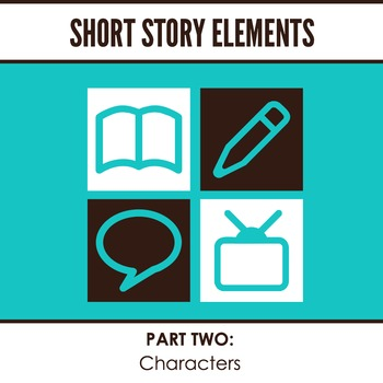 Short Story Elements: Character