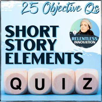Short Story Elements Multiple Choice Quiz