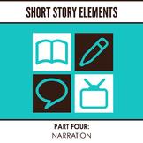 Short Story Elements: Narration