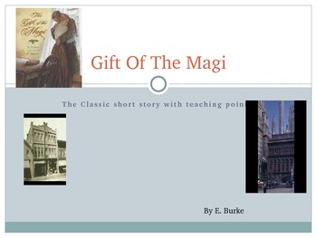 Short Story -Gift Of The Magi-Lesson