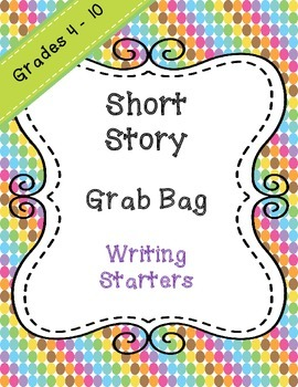 Short Story Grab Bag - Writing Starter