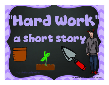 """Short Story """"Hard Work"""" with Comprehension Questions"""