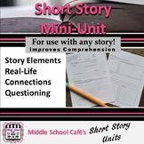 Short Story Mini-Unit