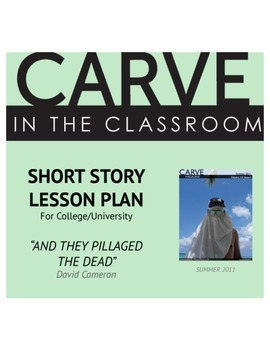 """Short Story Lesson Plan, """"And They Pillaged the Dead"""" - Carve in the Classroom"""