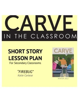 """Short Story Lesson Plan, """"Firebug"""" - Carve in the Classroom"""