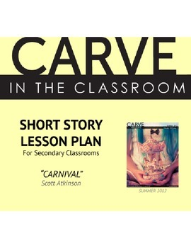 """Short Story Lesson Plan (Full Version), """"Carnival"""" - Carve in the Classroom"""