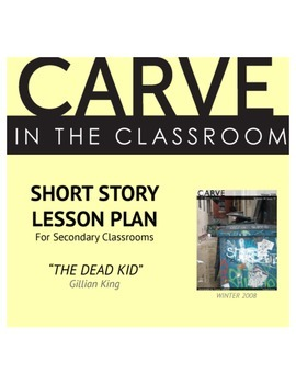 "Short Story Lesson Plan, ""The Dead Kid"" - Carve in the Classroom"