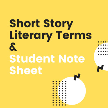Short Story Terms PowerPoint and Notes Sheet-Freshman