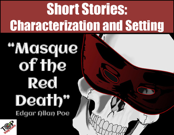 Masque of the Red Death Poe Short Story Characterization & Mood