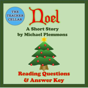 """Reading Questions and Answer Key for """"Noel"""" by Michael Plemmons"""