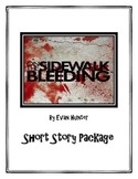[Short Story Package] On the Sidewalk Bleeding