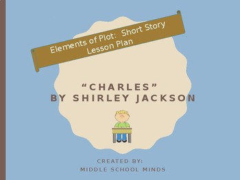 """Short Story Plot Diagram for """"Charles"""" by Shirley Jackson"""