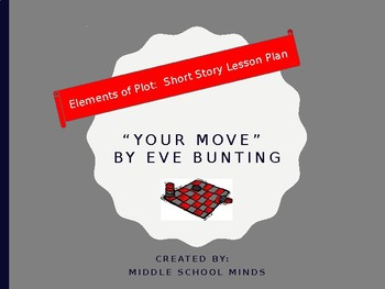 "Short Story Plot Diagram for ""Your Move"" by Eve Bunting"
