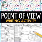 Point of View Activity - Writing Assignment and Reference Sheet