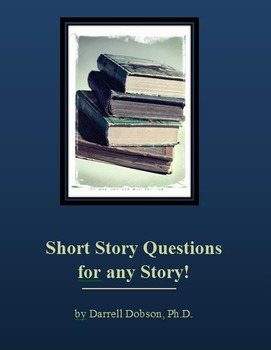 Short Story Questions for any Story!