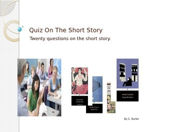 Short Story Quiz ---Power Point